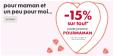 Bon plan Hema : Fête des mères : 15% offerts sur tout le site