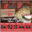 Bon plan Speedy tacos  : De 18h00 à minuit Tacos offert en magasin