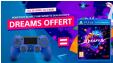 1 Dualshock 4 achetée = Dreams offert  (ou MediEvil PS4 chez Fnac) @ Amazon / Fnac