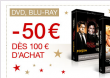 50€ de remise dès 100€ d'achat DVD ou BLURAY(FNAC)