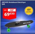 Skateboard électrique Archos SK8 à 69.5€ au lieu de 139€ @ Auchan