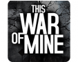 [Android] This War Of Mine à 1.99€ (au lieu de 13.99€) @ Play Store
