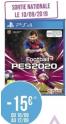 Bon plan Geant Casino : Du 10.09 au 12.09 : eFootball PES 2020 Ps' / Xbox one à 34.9€ au lieu de 49.9€
